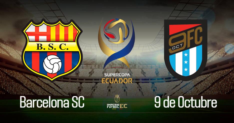 VER Barcelona - 9 de Octubre EN VIVO PARTIDO Supercopa Ecuador Semifinal