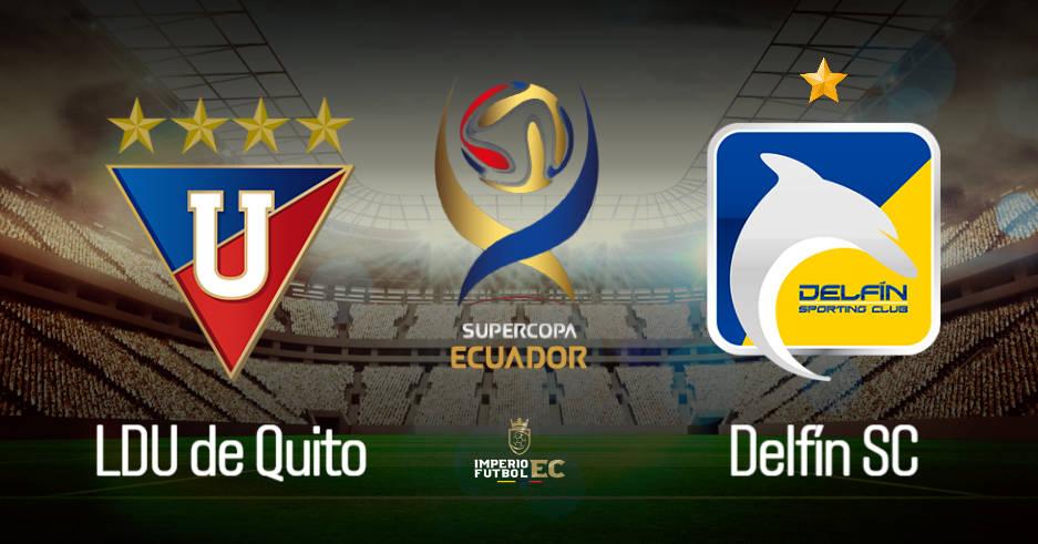 VER LDU de Quito vs Delfín EN VIVO PARTIDO Supercopa Ecuador Semifinal