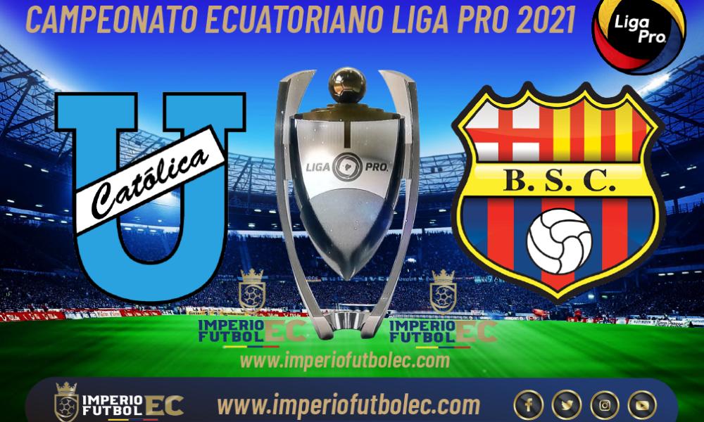 VER Universidad Católica vs Barcelona EN VIVO por la jornada 14 de la Liga Pro Ecuador
