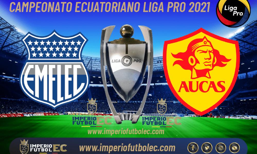 VER PARTIDO Emelec vs Aucas EN VIVO por la jornada 2 Etapa 2 de la Liga Pro Ecuador