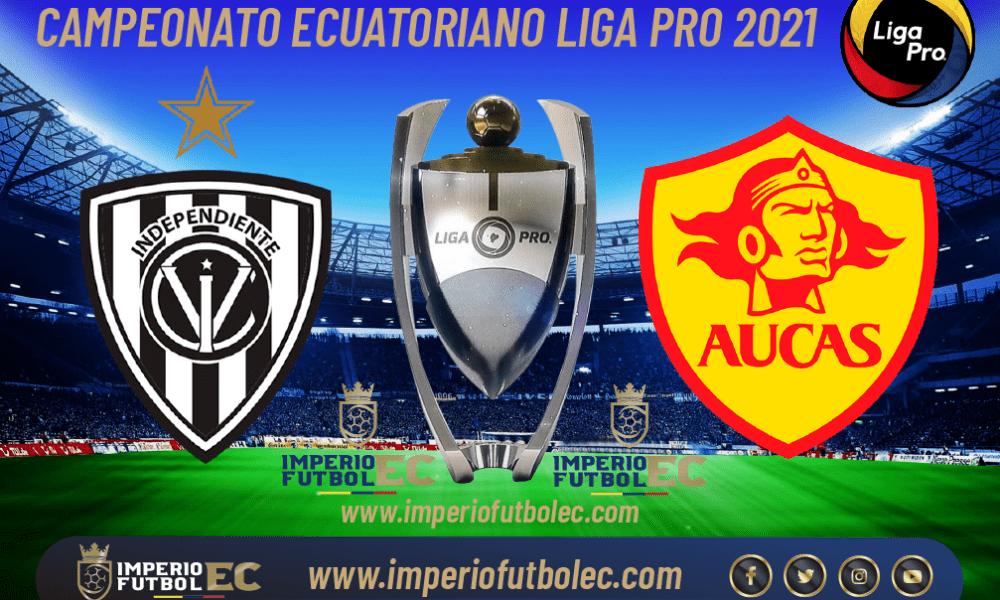VER PARTIDO Independiente del Valle vs Aucas EN VIVO por la jornada 4 Etapa 2 de la Liga Pro Ecuador