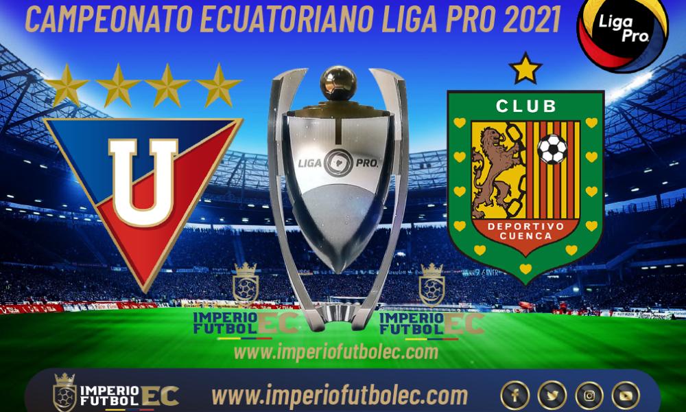 VER PARTIDO Liga de Quito vs Deportivo Cuenca EN VIVO por la jornada 4 Etapa 2 de la Liga Pro Ecuador